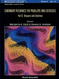 continuum mechanics via problems and exercises part ii answers and