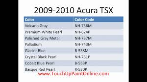 acura tsx touch up paint 2007 2010 youtube