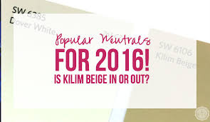 popular neutrals for 2016 is kilim beige in or out happily