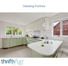 how to clean formica cabinets cleaning formica thriftyfun