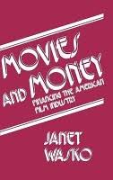 janet wasko books buy movies and money financing the american