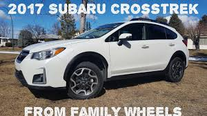 subaru crosstrek 2017 subaru crosstrek review from family wheels youtube