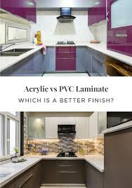 how to choose laminate for kitchen cabinets acrylic or pvc laminates which is better modular kitchen