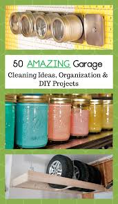 50 amazing garage cleaning ideas and diy projects this first place