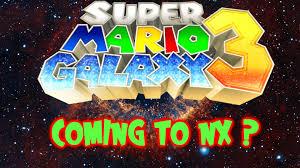 super mario galaxy 3 coming nx wii
