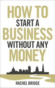 How To Start A Decorating Business From Home Book Review How To Start A Business Without Any Money Reading