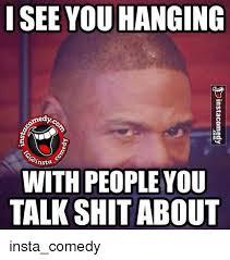 Shit Talking Memes - 25 best memes about talking shit talking shit memes
