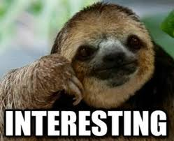 Angry Sloth Meme - disappointed sloth memes memes pics 2018