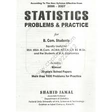 statistics problems u0026 practice for b com 2015 edition shahid