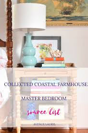 Master Bedroom Furniture List Collected Coastal Farmhouse Master Bedroom The Source List
