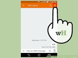 how to block texts on android 5 ways to block android text messages wikihow