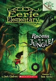 recess recess is a jungle a branches book eerie elementary 3 jack