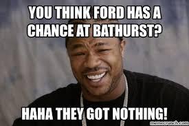 Bathurst Memes - ford