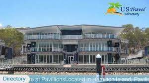 pavillions hamilton island hotels australia youtube