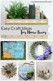 crafts for home decoration easy craft ideas for home decor