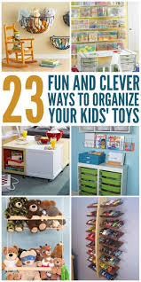 23 fun and clever ways to organize toys organization ideas