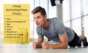 8 olahraga buat pria menjadi perkasa di ranjang lhiformen