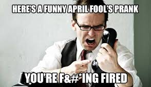 April Meme - 15 april fools day memes to help you prepare for this day of pranks