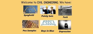 Civil Engineering Meme - civil engineering memes for statically indeterminate teens