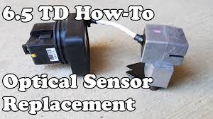 how to installing a 6 5 turbo diesel optical sensor diesel