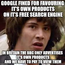 Meme Search Engine - google fined for favouring it s own products on it s free search