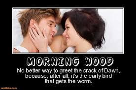 Morning Wood Meme - naughty morning wood memes morning best of the funny meme