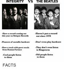 The Beatles Meme - integrity vs the beatles haven t put a record have a record