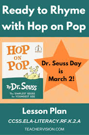ready to rhyme with hop on pop ccss ela literacy rf k 2 a lesson