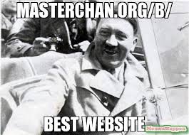 Best Meme Website - masterchan org b best website meme nice guy hitler 13815
