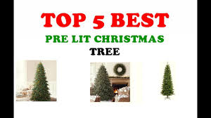 top 5 best pre lit tree reviews