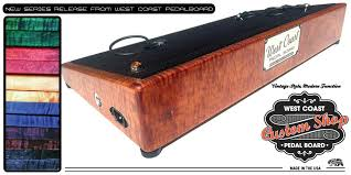 west coast pedal boards custom u0026 standard pedalboard solutions