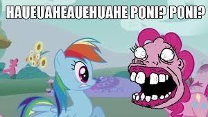 Hue Meme - 487214 brazil hue huehuehue meme pinkie pie rainbow dash