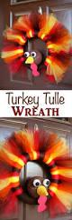 Thanksgiving Wreath Craft Diy Turkey Tulle Wreath Best Thanksgiving Wreath For Your Door