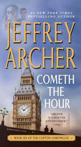 Clifton Barnes And Noble Cometh The Hour Clifton Chronicles Series 6 By Jeffrey Archer