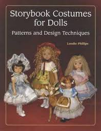 doll design book storybook costumes for dolls patterns and design techniques londie