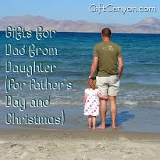 Christmas Gift Dad - gifts for dad from daughter father u0027s day and christmas gift canyon