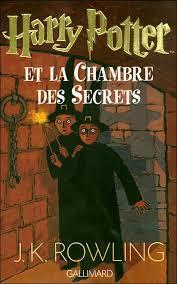 la chambre des secrets harry potter tome 2 harry potter et la chambre des secrets de