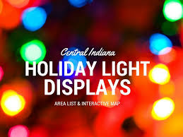 christmas lights list for indianapolis and central indiana 2016