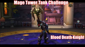 Challenge Blood Mage Tower Tank Challenge Blood 901 Ilvl