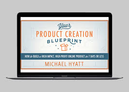 Create A Blueprint Online Free Your Product Creation Blueprint Free Webinar Michael Hyatt