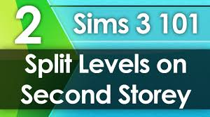 sims 3 101 split levels on second storey youtube