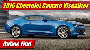 online find 2016 chevrolet camaro visualizer youtube