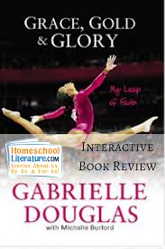 grace gold and glory my leap of faith homeschool literature