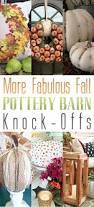 Pottery Barn Fall Decor - more fabulous fall pottery barn knock offs pottery barn and