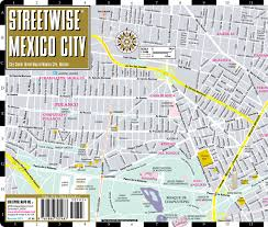 Mexico City Mexico Map by Streetwise Mexico City Map Laminated City Center Street Map Of