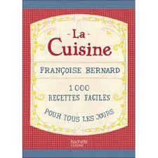 livre cuisine de tous les jours la cuisine 1000 recettes faciles pour tous les jours 100 recettes