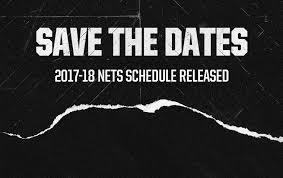 nets announce 2017 18 season schedule nets
