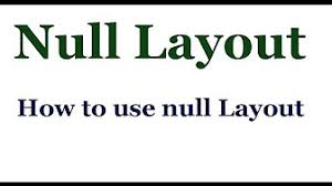 java null layout manager swing java swing how to use layout manager hindi youtube