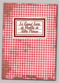 livre de cuisine vierge mon livre de recettes créer télécharger et imprimer votre livre