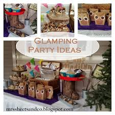mrs sheets u0026 co glamping party ideas